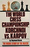 img - for Karpov Vs. Korchnoi: World Chess Championship, 1978 book / textbook / text book