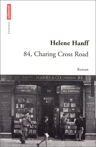 84, [Quatre-vingt-quatre] Charing Cross Road : roman