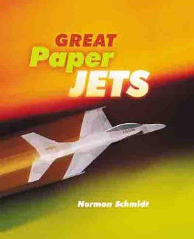 Great Paper Jets, Norman Schmidt