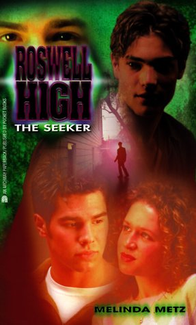 The SEEKER: ROSWELL HIGH 3
