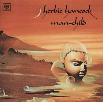 Herbie Hancock - Man-Child - Zortam Music