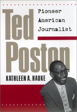 Ted Poston: Pioneer American Journalist
