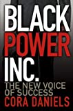 img - for Black Power Inc.: The New Voice of Success book / textbook / text book