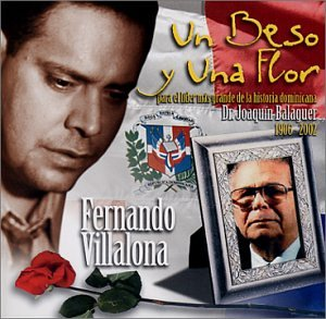 Fernando Villalona - Un Beso Y Una Flor / Homenaje A Balaguer - Amazon