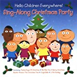 Various Artists Hello Children Everywhere - Sing A Long Christmas Party