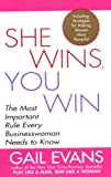She Wins, You Win: The Most Important Rule Every Businesswoman Needs to Know