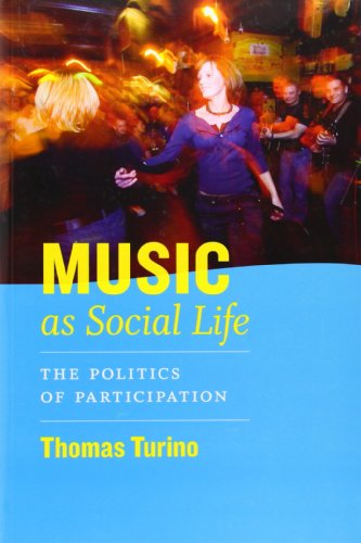 Music as Social Life: The Politics of Participation...
