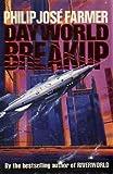 Dayworld Breakup (Dayworld Trilogy, III)