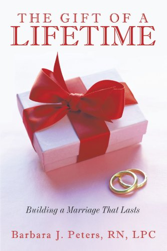 Book: The Gift of a Lifetime by Barbara J. Peters