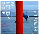 The Way Up by Metheny, Pat (2005-01-25)
