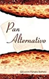 img - for Pan Alternativo (Paperback)--by Giovanni Petrella Battista [2002 Edition] book / textbook / text book