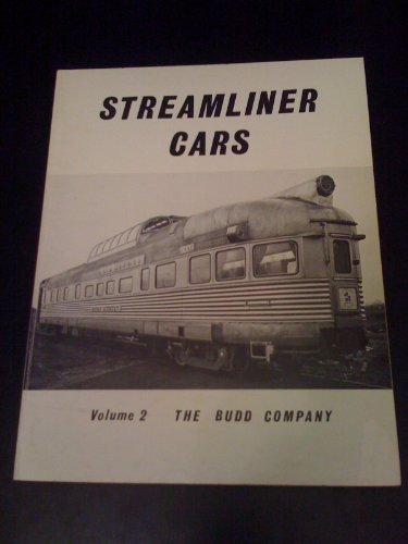 Streamliner Cars, Vol. 2: The Budd Company (The Budd Company compare prices)