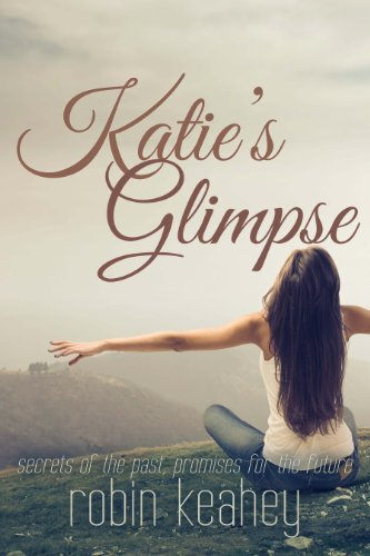 Katie's Glimpse by Robin Keahey ebook deal