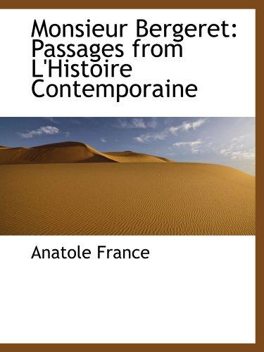 Monsieur Bergeret: Passages from L'Histoire Contemporaine