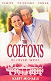 The Coltons: Beloved Wolf (0373387040) by Michaels, Kasey