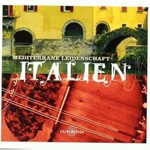 Mediterrane Leidenschaft: Italien