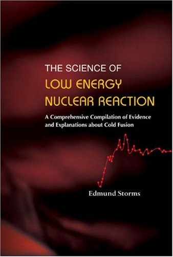 Science of Low Energy Nuclear Reaction: A Comprehensive Compilation of Evidence and Explanations about Cold Fusion