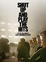 Shut Up And Play the Hits [HD]