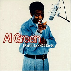 Al Green - Don T Look Back - Zortam Music