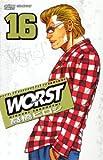 WORST 16 (16) (少年チャンピオン・コミックス)