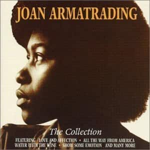 Joan Armatrading The Collection Amazon Co Uk Music