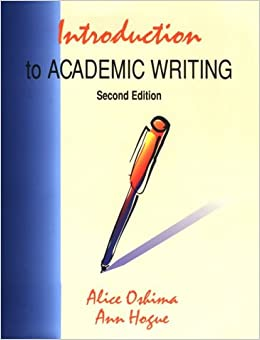 The Longman Academic Writing: First Steps in Academic Writing by Ann Hogue (1995, Paperback)