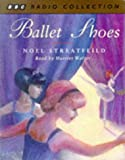 Ballet Shoes (BBC Radio Collection)
