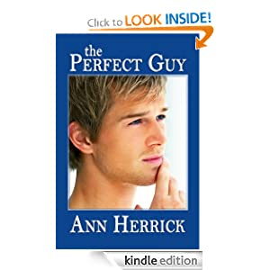The Perfect Guy (Books We Love Young Adult Romance) Ann Herrick