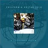 A Christmas Album by California Guitar Trio (2002-11-05)