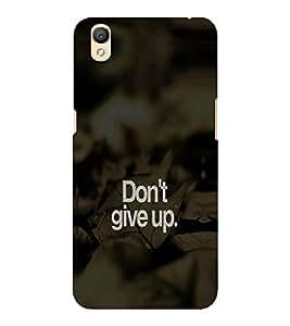 EPICCASE Don't give up Mobile Back Case Cover For OPPO A37 (Designer Case)
