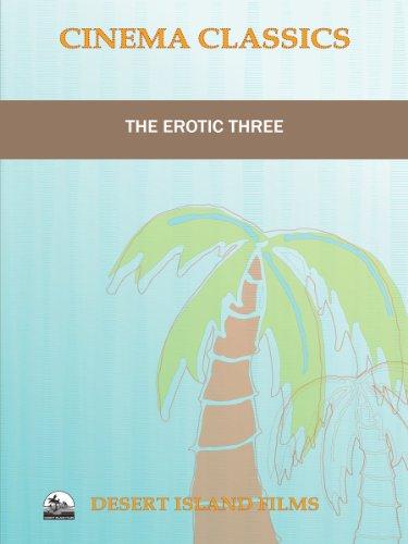 The Erotic Three