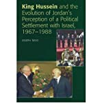 img - for King Hussein & the Evolution of Jordan's Perception of a Political Settlement with Israel, 1967-1988. Sussex Academic Press (UK). 2006. book / textbook / text book