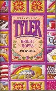 Tyler #2 Bright Hopes (Tyler, No. 2)