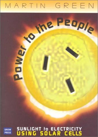 Power to the People Sunlight to Electricity Using Solar Cells086840831X