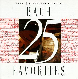 25 Bach Favorites by Johann Sebastian Bach,&#32;Karel Brazda,&#32;Gnter Kehr,&#32;Helmuth Rilling and Jrg Faerber