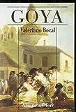 Goya (Spanish Edition) (8420646539) by Bozal, Valeriano