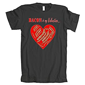Bacon Is My Valentine Funny V-Day American Apparel T-Shirt