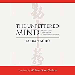 The Unfettered Mind Hörbuch