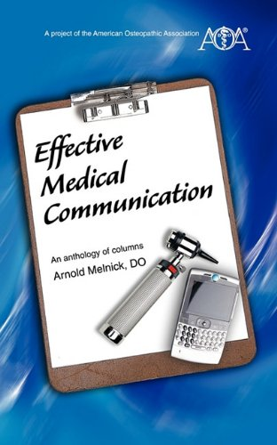Effective Medical Communication: An anthology of columns