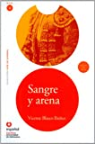 Sangre y arena (ED11+CD) [Blood and Sand (ED11+CD)] (Leer En Espanol, Nivel 4 / Read in Spanish, Level 4) (Spanish Edition)