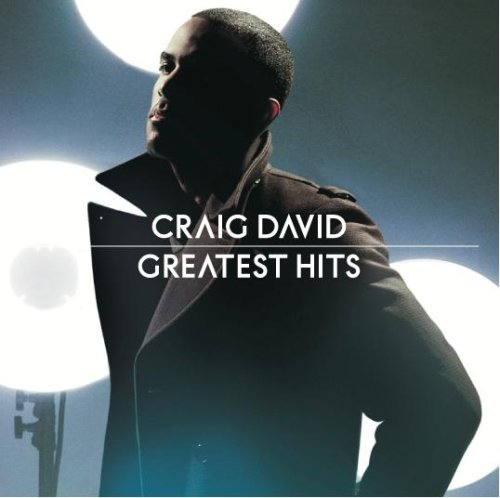 Craig David - Greatest Hits (Deluxe Editon) - Zortam Music
