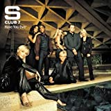 Have You Everby S Club 7