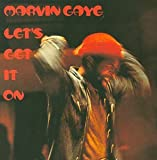 Let's Get It On - Marvin Gaye