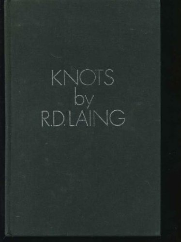 Knots (World of man), R. D LAING