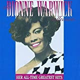 The Dionne Warwick Collection: Her All-Time Greatest Hits - Dionne Warwick