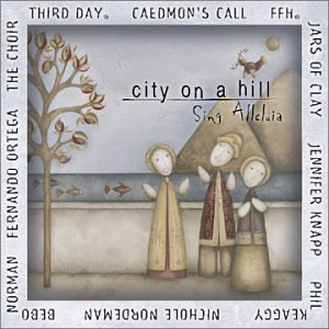Various Artists - City On A Hill - Sing Alleluia