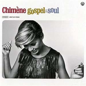 Chimene Gospel & Soul