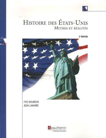 Histoire des Etats-Unis : Mythes et réalités