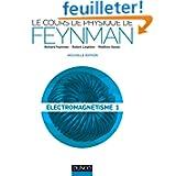 Le cours de physique de Feynman - Electromagnétisme 1