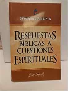 Consejería Bíblica 6 - Respuestas Bíblicas a Cuestiones
